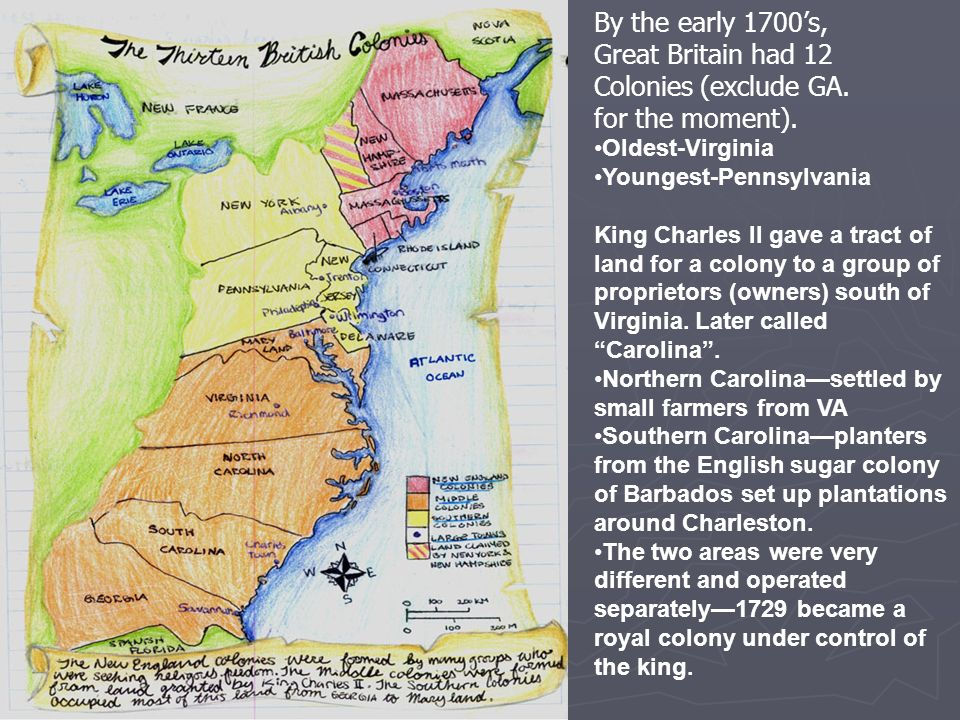 By the early 1700's, Great Britain had 12 Colonies (exclude GA.