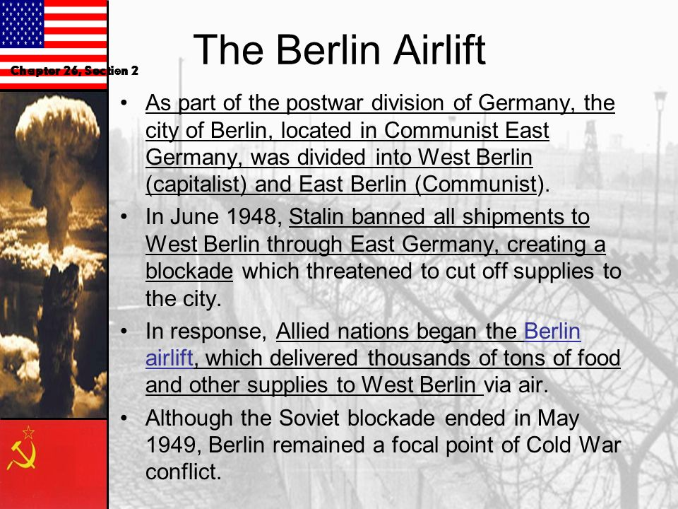 The Berlin Airlift Chapter 26, Section 2.