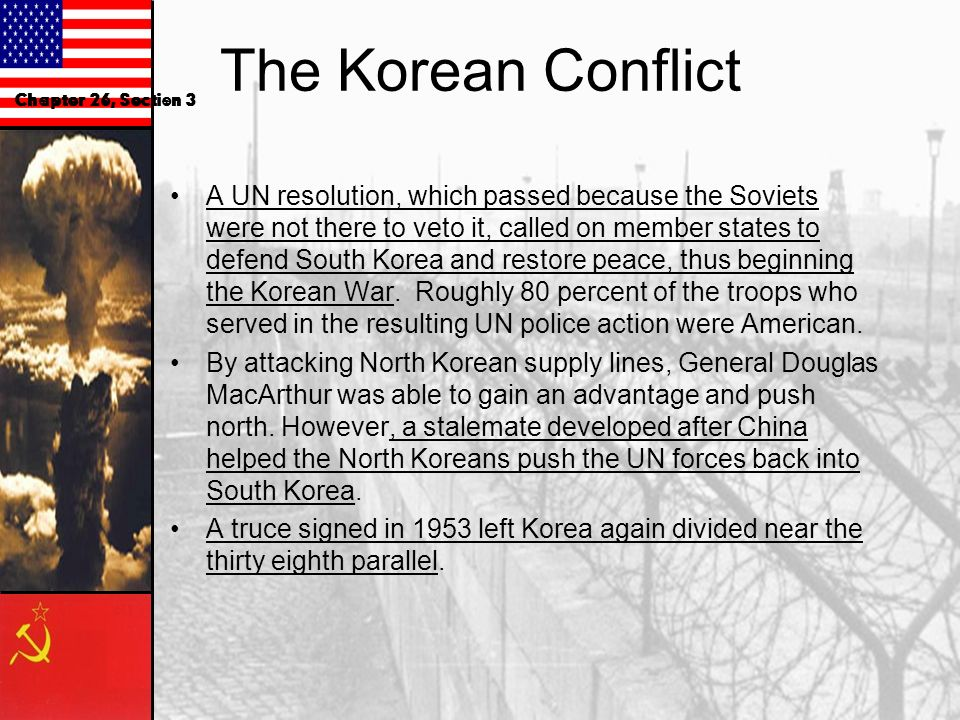 The Korean Conflict Chapter 26, Section 3.