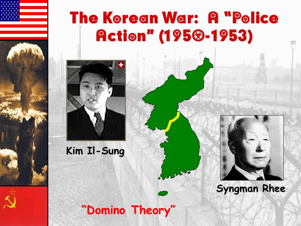 The Korean War: A Police Action ( )