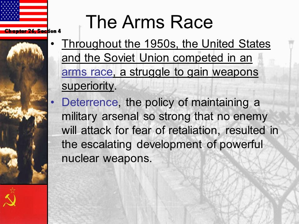 The Arms Race Chapter 26, Section 4.
