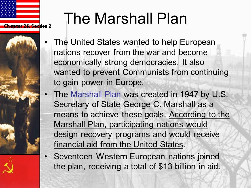 The Marshall Plan Chapter 26, Section 2.