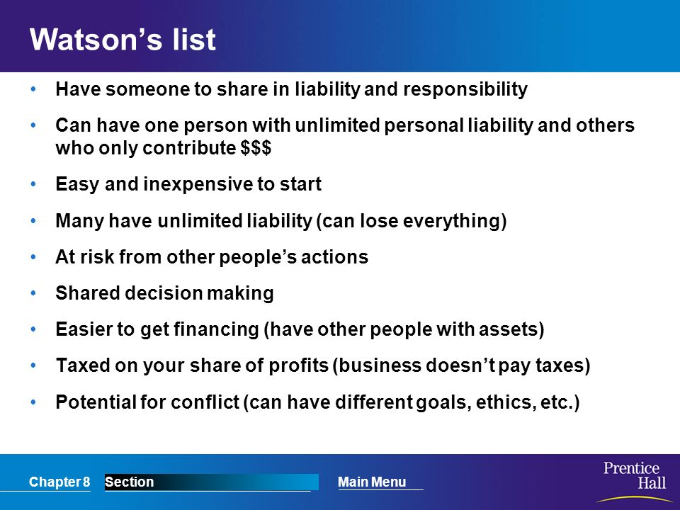 Watson's list Have someone to share in liability and responsibility