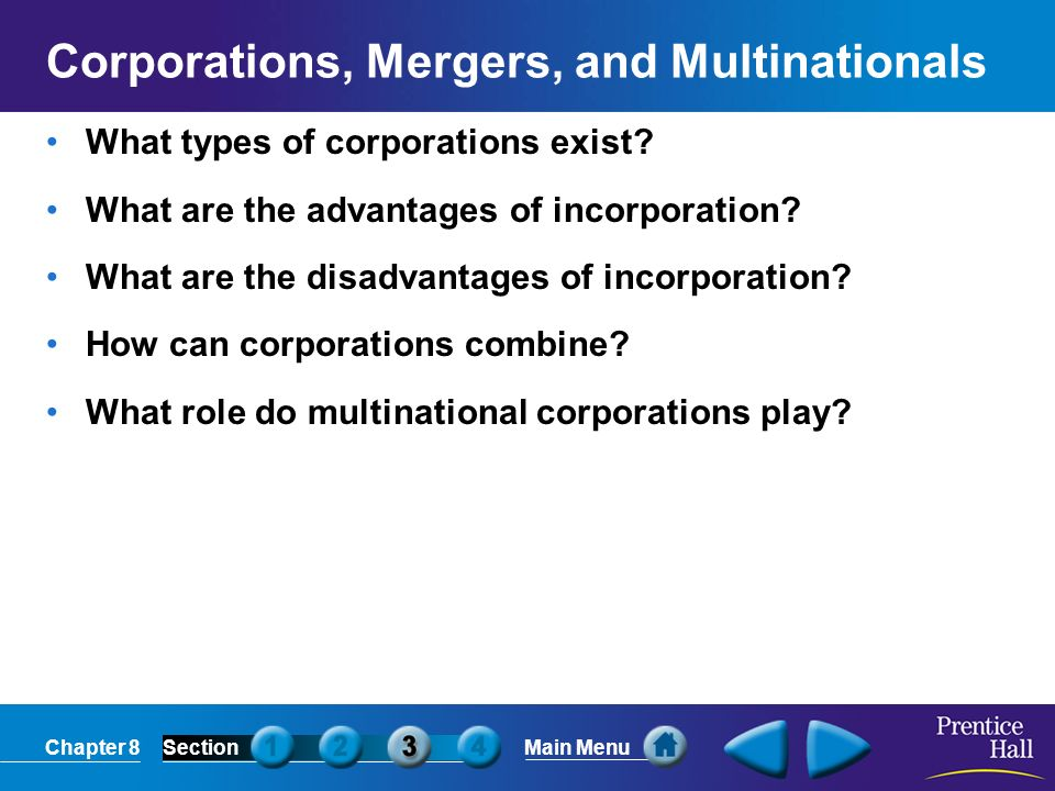 Corporations, Mergers, and Multinationals