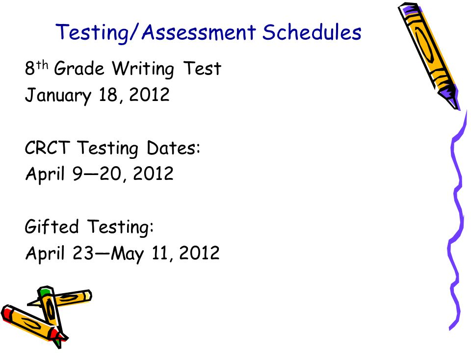 Testing/Assessment Schedules