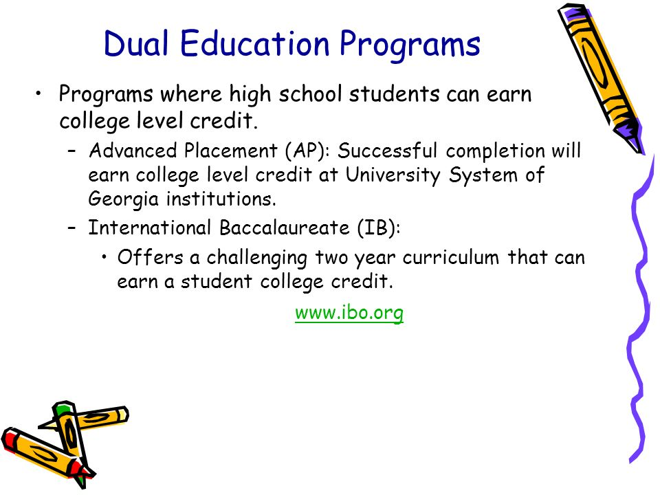 Dual Education Programs