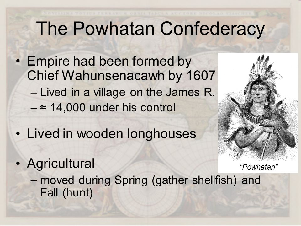The Powhatan Confederacy