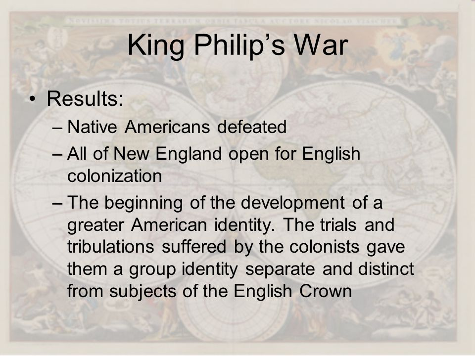 King Philip's War Results: Native Americans defeated