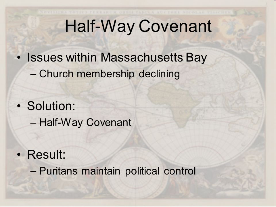 Half-Way Covenant Issues within Massachusetts Bay Solution: Result: