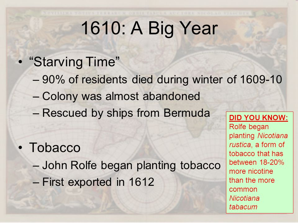 1610: A Big Year Starving Time Tobacco