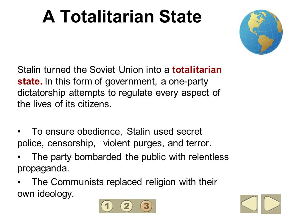 A Totalitarian State 3.