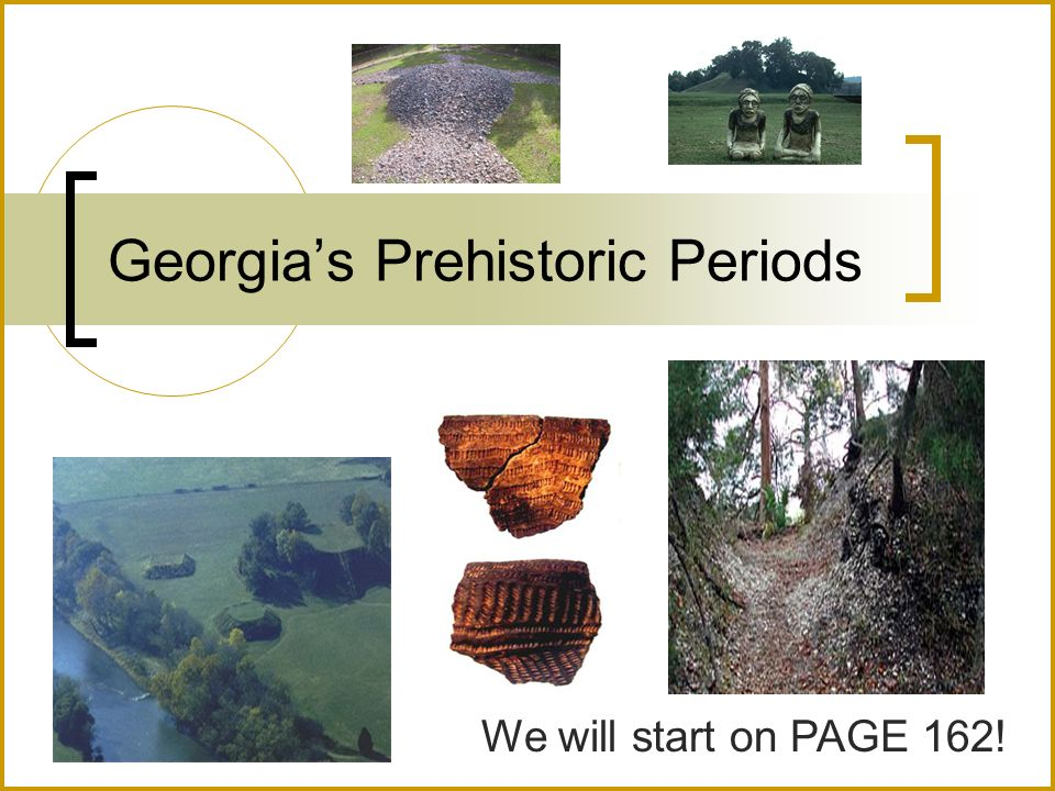 Georgia's Prehistoric Periods