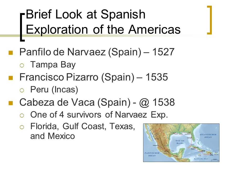Brief Look at Spanish Exploration of the Americas