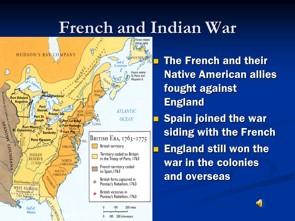French and Indian War The French and their Native American allies fought against England. Spain joined the war siding with the French.