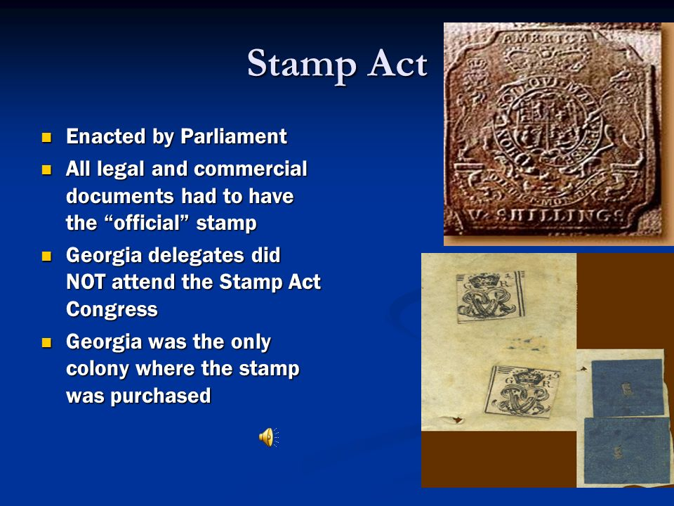 Stamp Act Enacted by Parliament