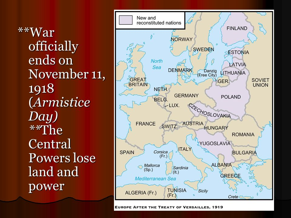 War officially ends on November 11, 1918 (Armistice Day)