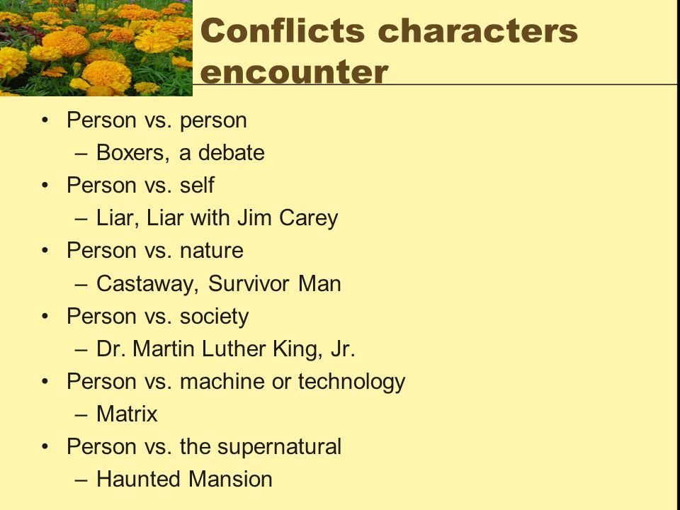 Conflicts characters encounter
