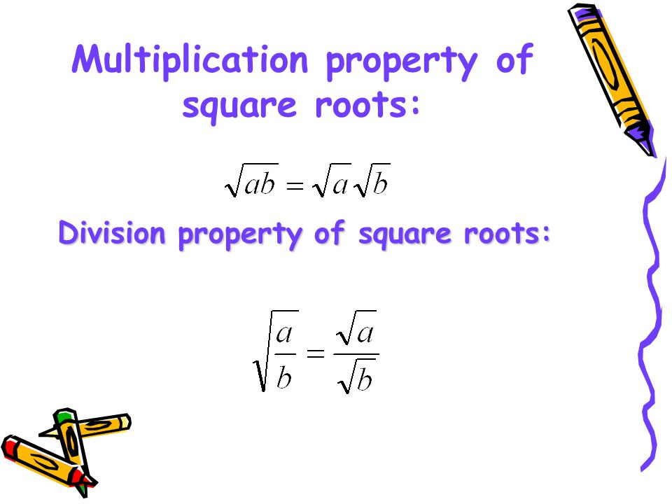 Multiplication property of square roots: