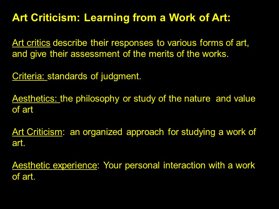 Art Criticism: Learning from a Work of Art: