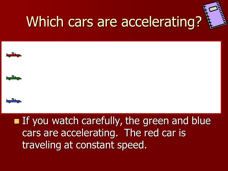 Which cars are accelerating