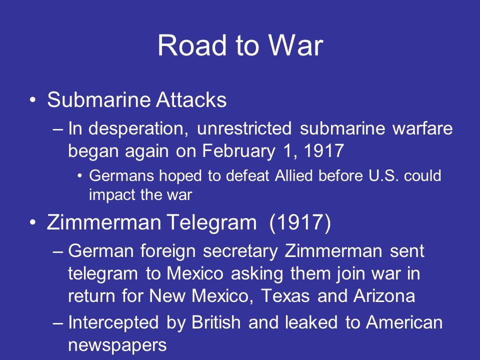 Road to War Submarine Attacks Zimmerman Telegram (1917)