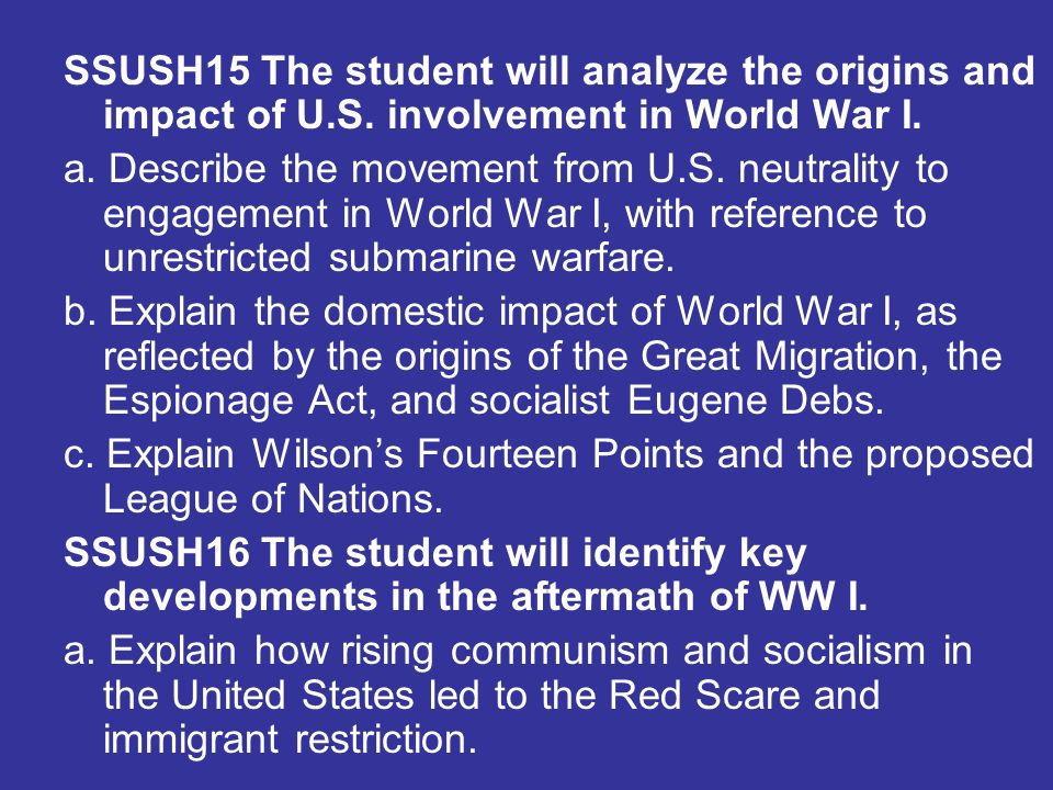 SSUSH15 The student will analyze the origins and impact of U. S