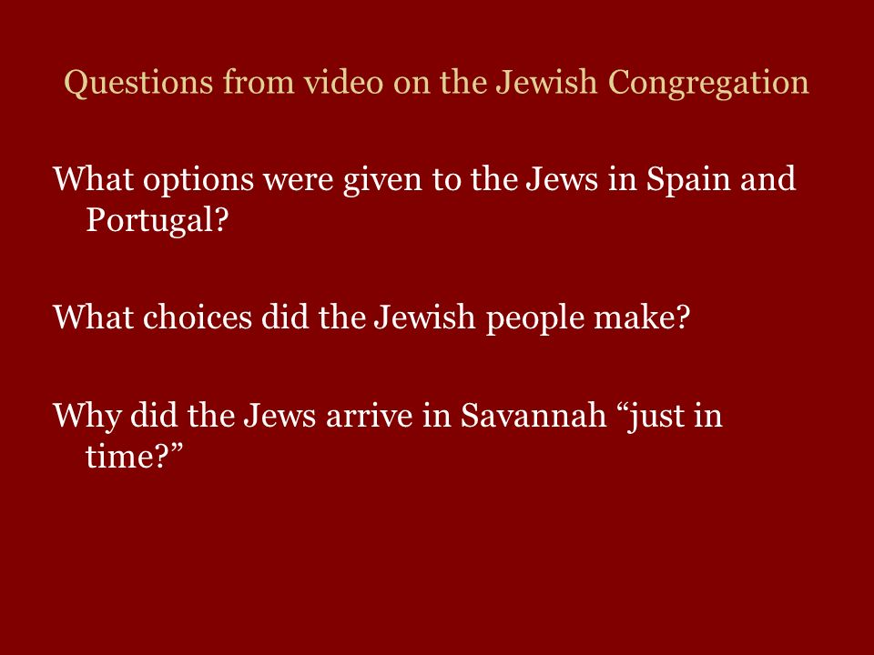 Questions from video on the Jewish Congregation