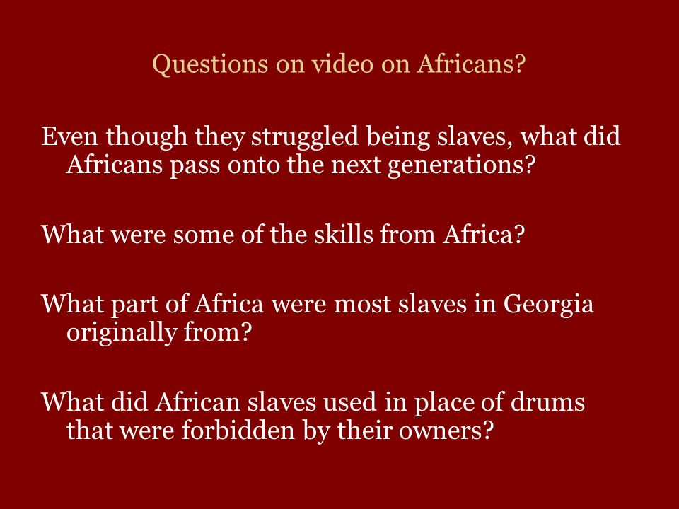 Questions on video on Africans