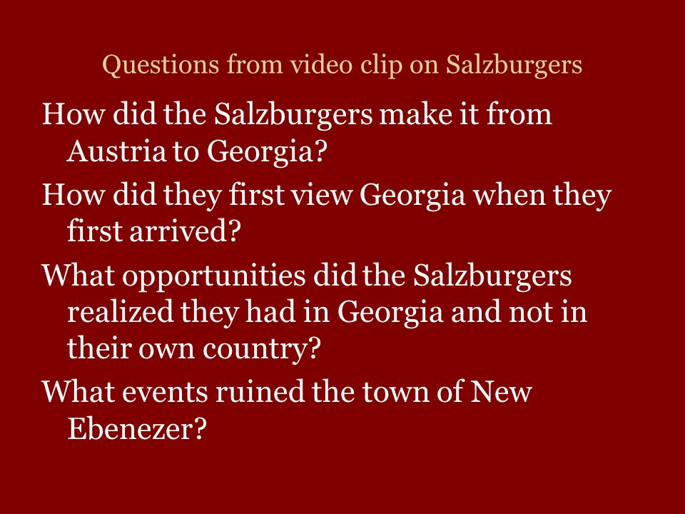 Questions from video clip on Salzburgers