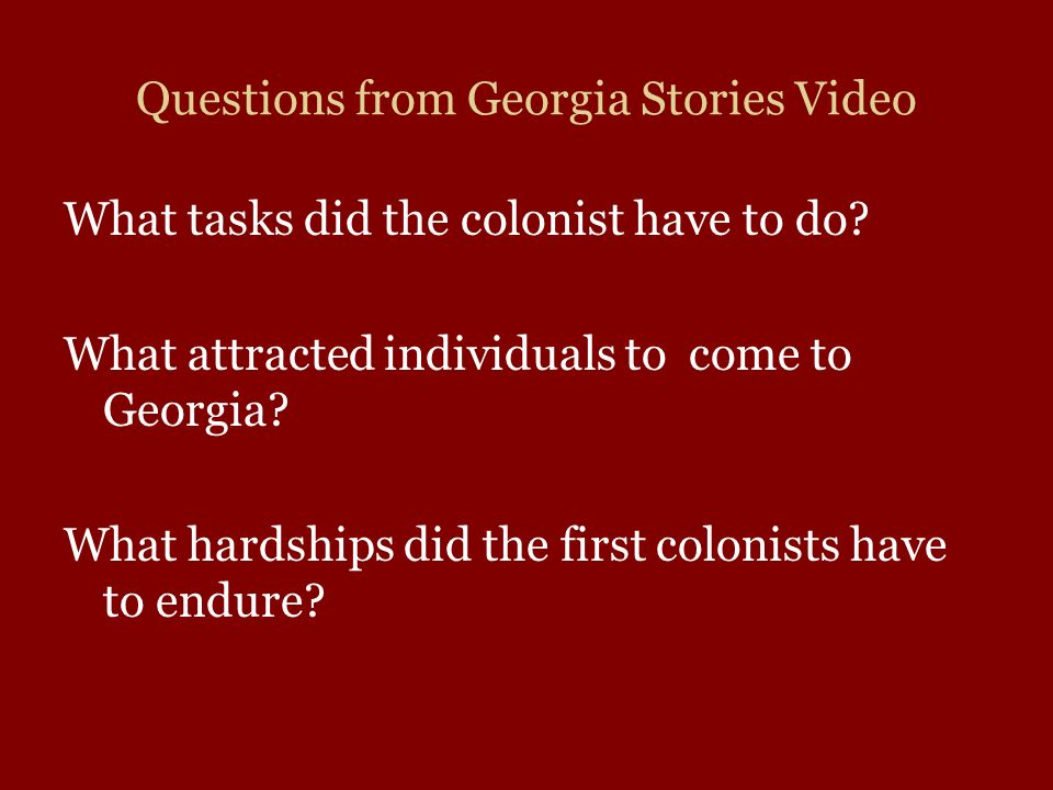 Questions from Georgia Stories Video