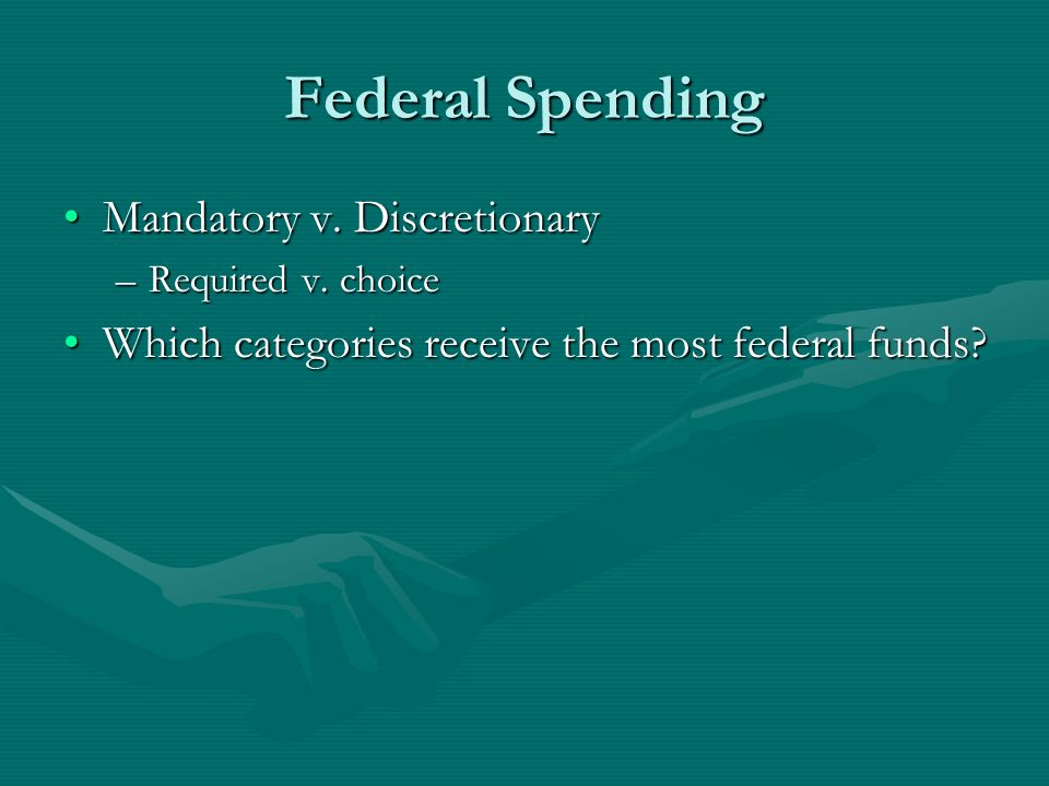 Federal Spending Mandatory v. Discretionary