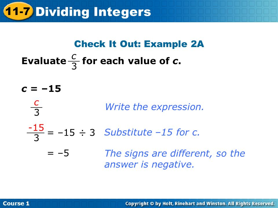 Dividing Integers 11-7 Check It Out: Example 2A