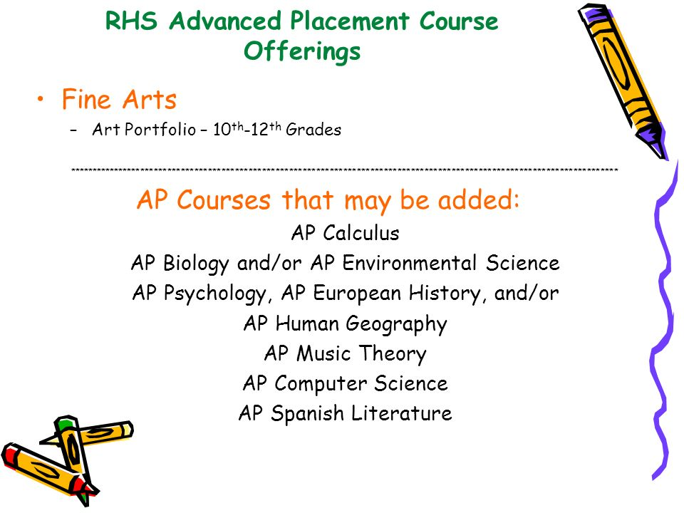 RHS Advanced Placement Course Offerings