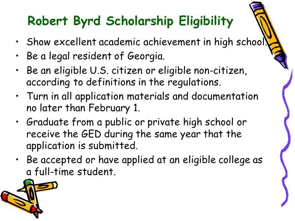 Robert Byrd Scholarship Eligibility