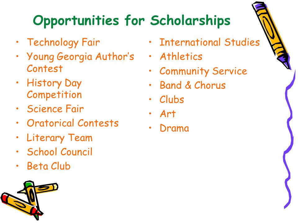Opportunities for Scholarships