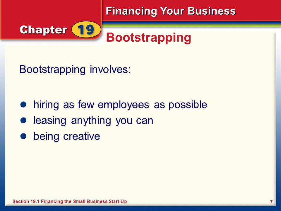 Bootstrapping Bootstrapping involves:
