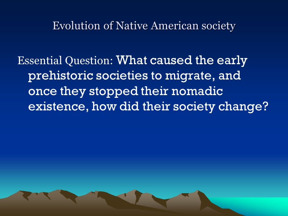 Evolution of Native American society