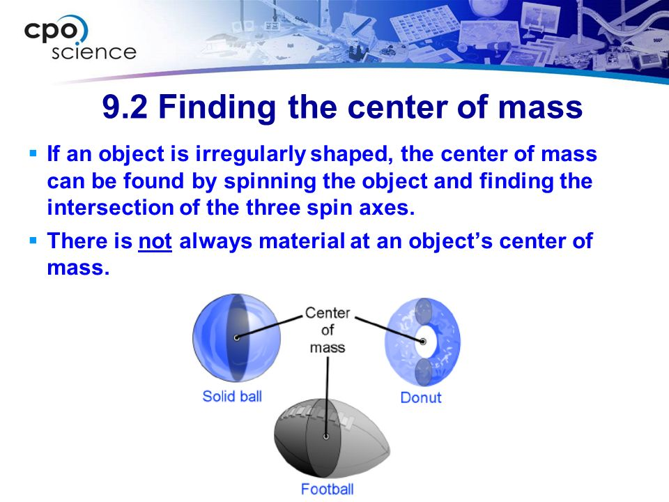 9.2 Finding the center of mass