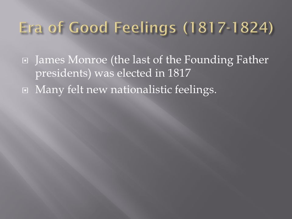 Era of Good Feelings (1817-1824)
