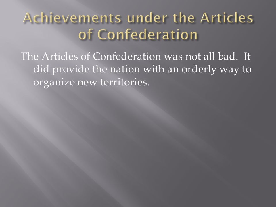 Achievements under the Articles of Confederation