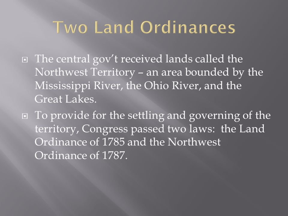 Two Land Ordinances