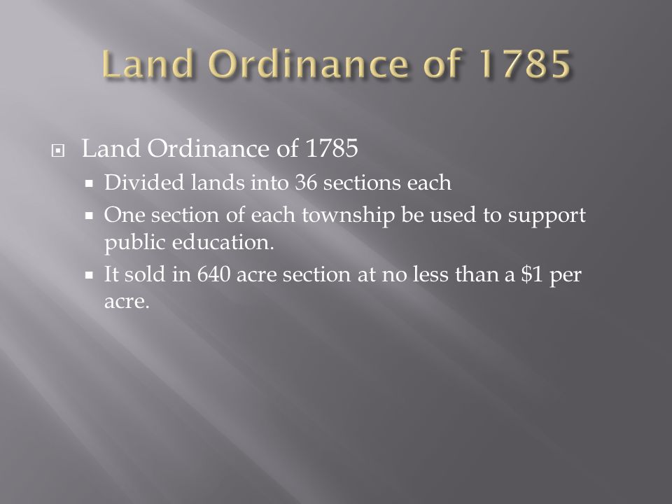 Land Ordinance of 1785 Land Ordinance of 1785