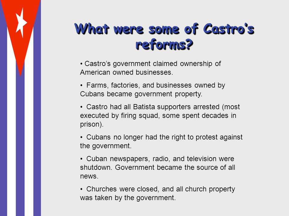 What were some of Castro's reforms