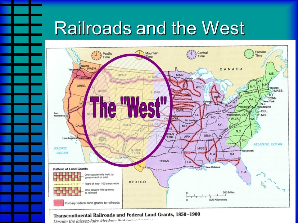 Railroads and the West The West