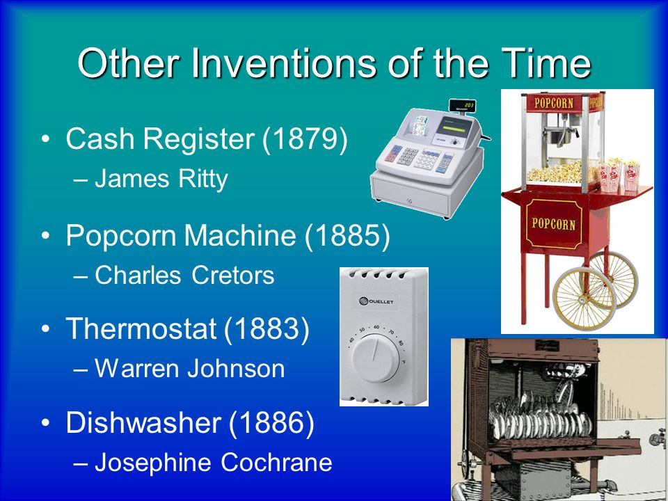 Other Inventions of the Time
