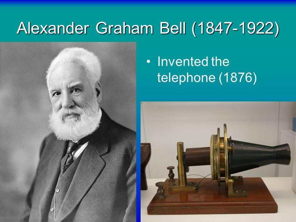 Alexander Graham Bell (1847-1922)