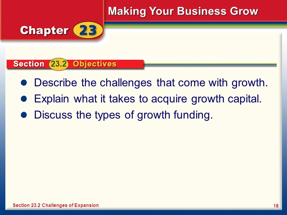 Describe the challenges that come with growth.