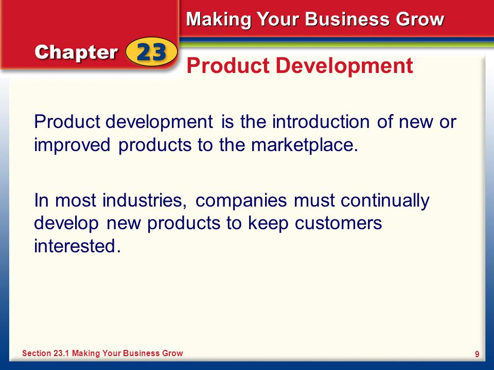 Product Development Product development is the introduction of new or improved products to the marketplace.