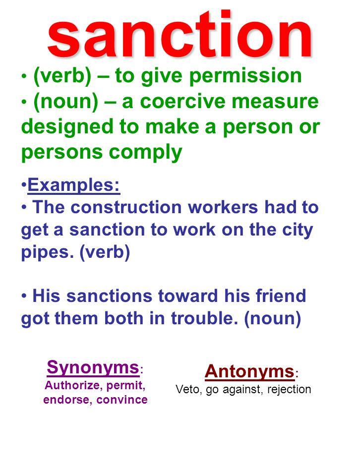 Authorize, permit, endorse, convince
