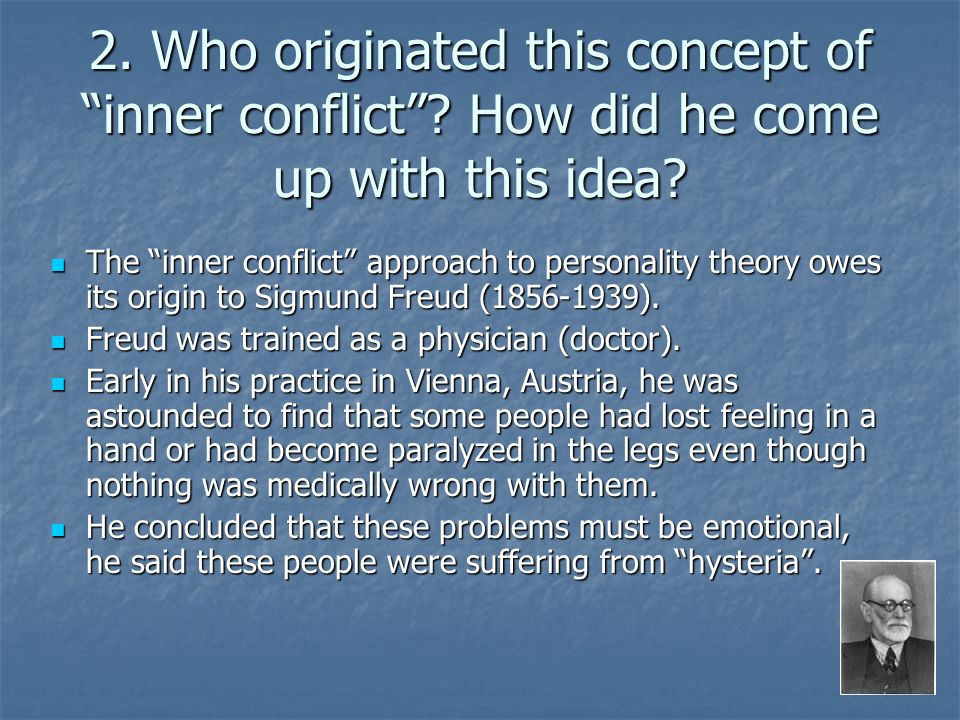2. Who originated this concept of inner conflict